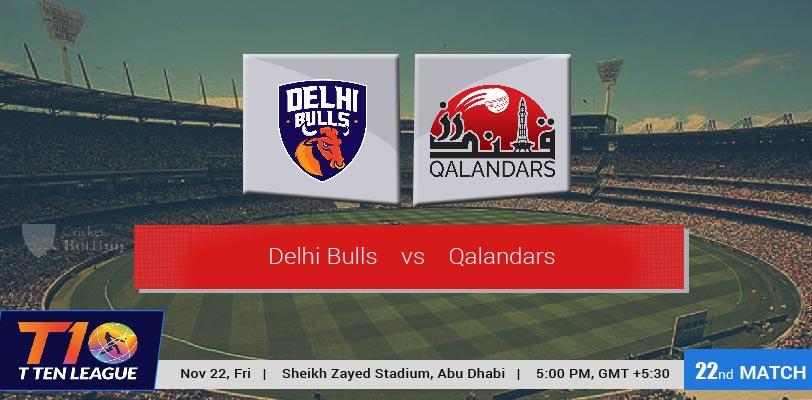 Delhi Bulls vs Qalandars, 22nd Match Abu Dhabi T10 League 2019, 22 Nov 2019